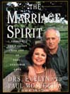 The Marriage Spirit (MP3): Finding the Passion and Joy of Soul-Centered Love